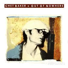 out of nowhere chet baker